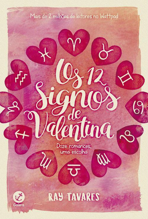 Os 12 Signos de Valentina – Ray Tavares