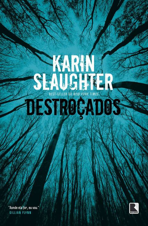 Destroçados – Karin Slaughter