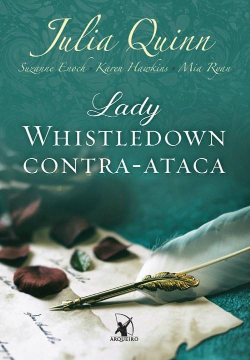 Lady Whistledown Contra-Ataca – Julia Quinn, Mia Ryan, Karen Hawkins e Suzanne Enoch