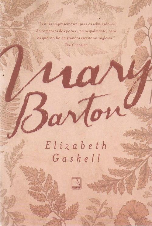 Mary Barton – Elizabeth Gaskell