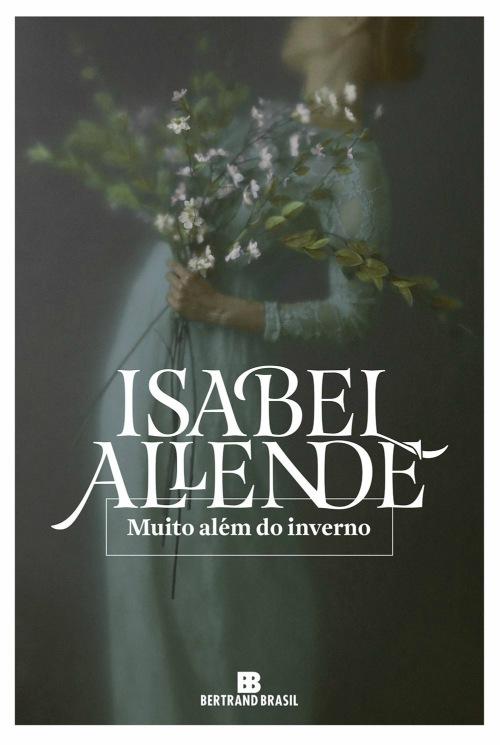 Muito Além do Inverno – Isabel Allende