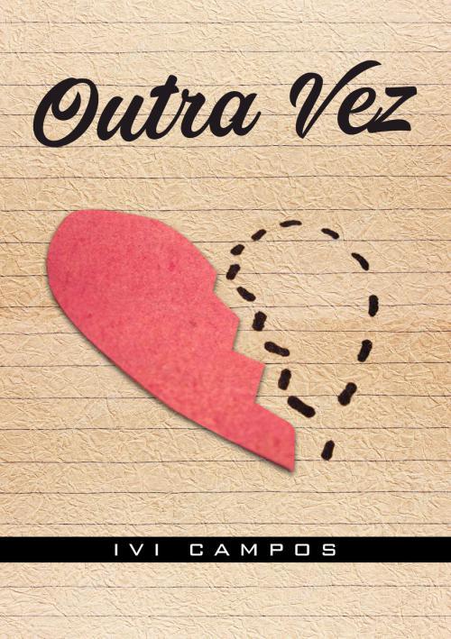 Outra Vez – Ivi Campos