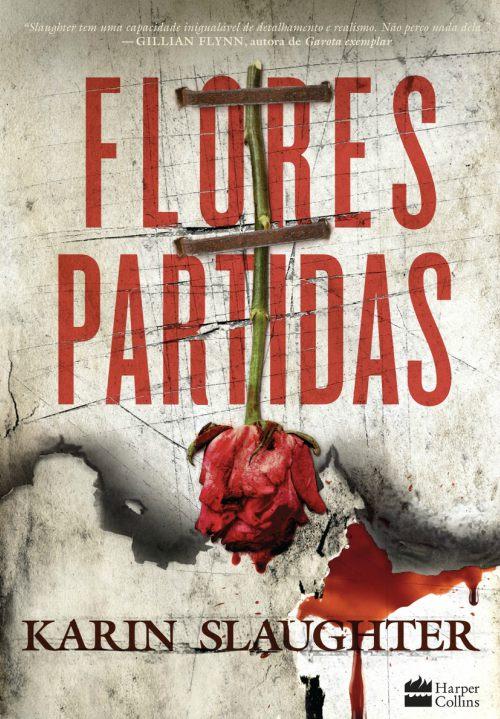 Flores Partidas – Karin Slaughter