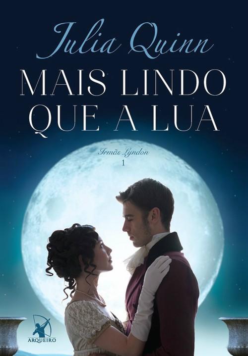 Mais Lindo Que A Lua – Julia Quinn