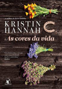 as-cores-da-vida-kristin-hannah-minha-vida-literaria